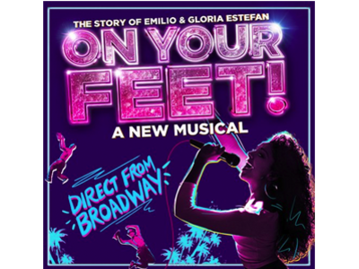 On Your Feet The Emilio and Gloria Estefan Story